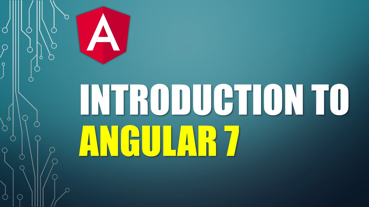 Preparing and running your first Angular 7 Web App